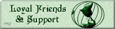 Loyal Friends & Support